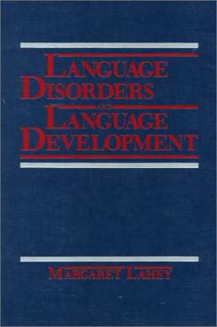 Language Disorders and Language Development 9780023671302