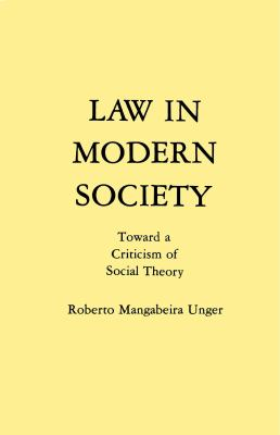 Law in Modern Society: Toward a Criticism of Social Theory 9780029328804