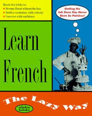 Learn French the Lazy Way