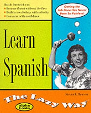 Learn Spanish the Lazy Way