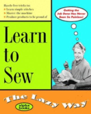Learn to Sew the Lazy Way
