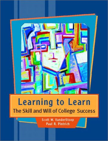 Learning to Learn: The Skill and Will of College Success