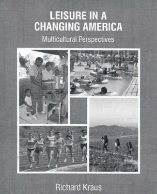 Leisure in a Changing America: Multicultural Perspective