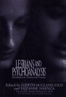 Lesbians and Psychoanalysis: Revolutions in Theory and Practice 9780028740065