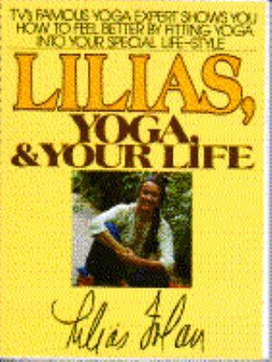 Lilias, Yoga, and Your Life