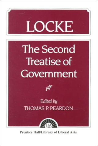 Locke: The Second Treatise of Government Locke 9780023933004