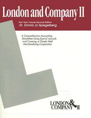 London and Company II: First Year Course: A Comprehensive Accounting Simulation Using Special Journals and Covering a Closely Held Merchandis