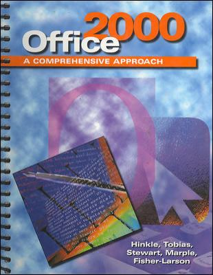 MS Office 2000 Suite: A Comprehensive Approach, Student Edition