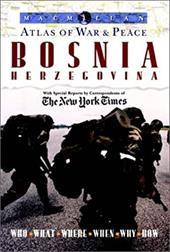 MacMillan Atlas of War and Peace: Bosnia Herzegovina