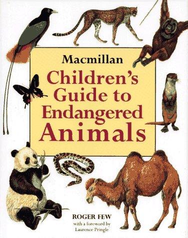 MacMillan Children's Guide to Endangered Animals