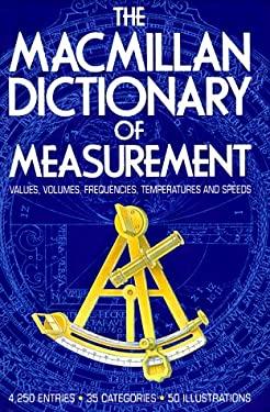 MacMillan Dictionary of Measurement