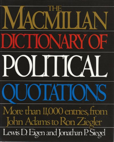 The MacMillan Dict of Political Quot 93