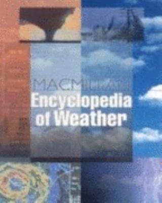 MacMillan Encyclopedia of Weather