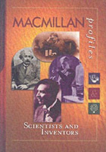 MacMillan Profiles: Scientists & Inventors (1 Vol.)