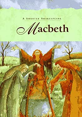 Macbeth: Shorter Shakespeare
