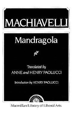 Machiavelli: Mandragola 9780023913501