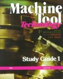 Machine Tool Technology, Study Guide 1