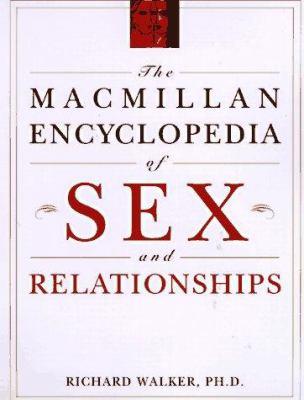 Macmillan Encyclopedia of Sex and Relationships