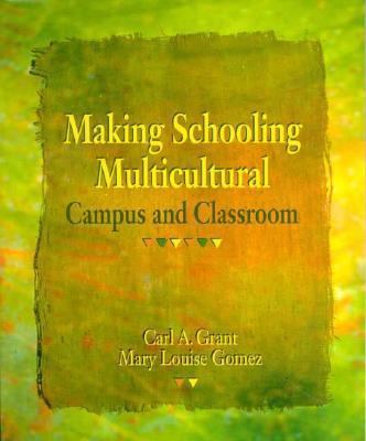 Making Schooling Multicultural: Campus and Classroom
