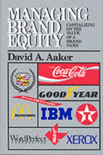 Managing Brand Equity: Capitalizing on the Value of a Brand Name 9780029001011