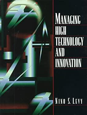 Managing High Technology and Innovation