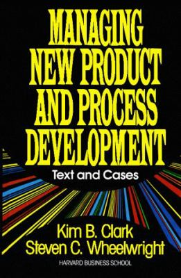 Managing New Product and Process Development: Text Cases