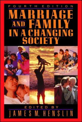 Marriage and Family in a Changing Society 9780029144756
