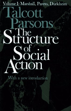 Marshall, Pareto, Durkheim: A Study in Social Theory with Special Reference to a Group of Recent European Writers