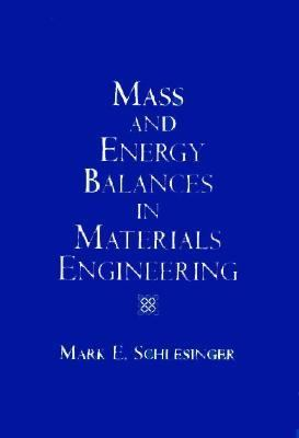 Mass & Energy Balances in Materials Engineering