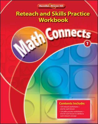 Math Connects: Reteach and Skills Practice Workbook, Grade 1
