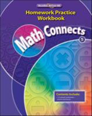 Math Connects, Grade 5, Homework Practice Workbook