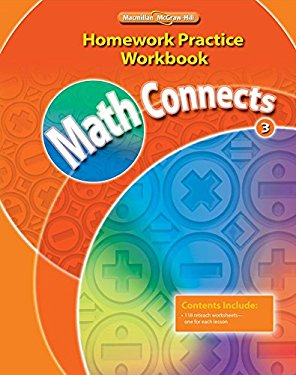 Math Connects Homework Practice Workbook, Grade 3 9780021072972