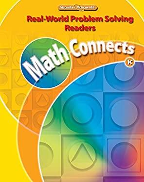 Math Connects, Kindergarten, Real-World Problem Solving Readers Big Book
