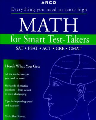Math for Smart Test-Takers: SAT-ACT-GRE-GMAT