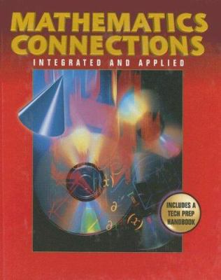 Mathematical Connections: Integrated and Applied 9780028247953
