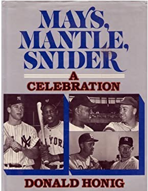 Mays, Mantle, Snider