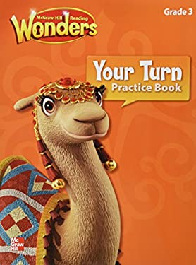 McGraw-Hill Reading Wonders Grade 3 (Your Turn Practice Book)