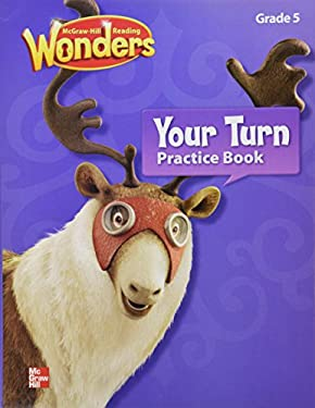McGraw-Hill Reading Wonders Grade 5 Your Turn Practice Book by