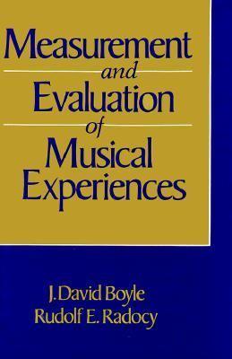 Measurement & Evaluation of Musical Experiences