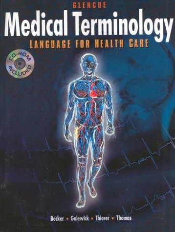 Medical Terminology: Language for Health Care with CD-ROM
