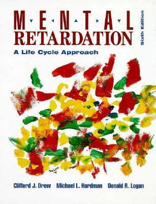 Mental Retardation: A Life Cycle Approach