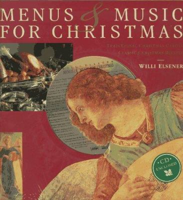 Menus and Music for Christmas: Traditional Christmas Carols, Classic Christmas Recipes, with CD 9780028613987