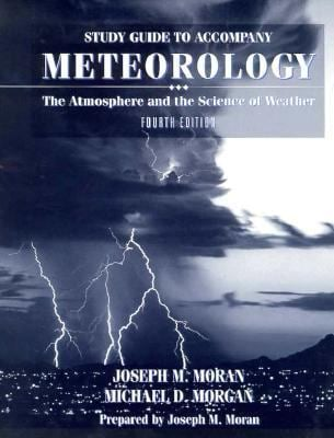 Meteorology: The Atmosphere & the Science of Weather