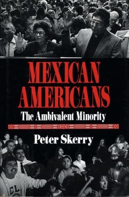 Mexican Americans: The Ambivalent Minority 9780029291320