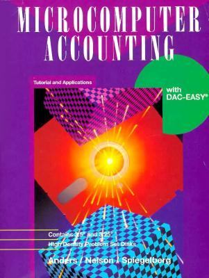 Microcomputer Accounting: Tutorial & Applications with DacEasy