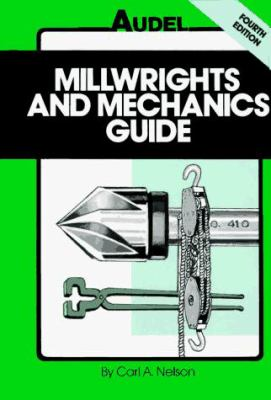 Millwrights and Mechanics Guide 9780025885912