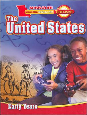 Missouri Timelinks: The United States, Grade 5: Early Years