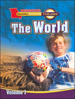 Mo, Timelinks, Grade 6, the World, Student Edition, Volume 1