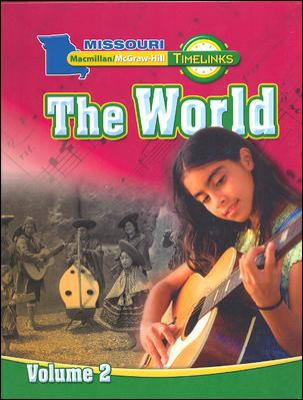 Mo, Timelinks, Grade 6, the World, Student Edition, Volume 2