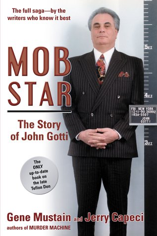 Mob Star: The Story of John Gotti 9780028644165